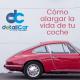 Alargar la vida de tu coche con DetailCar