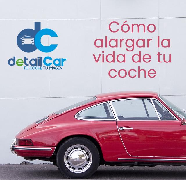 Alargar la vida del coche con DetailCar